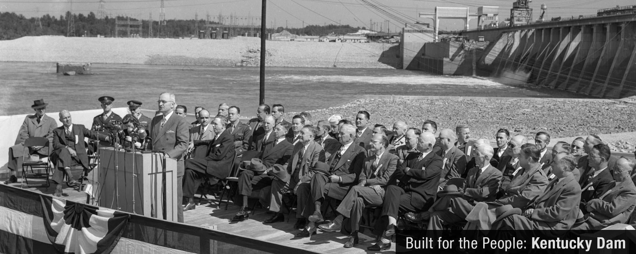 Truman speaking at Kentucky dam