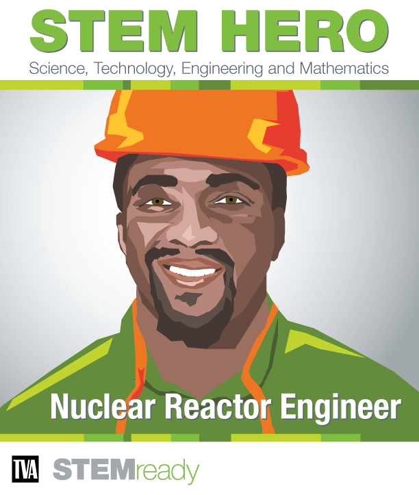 STEM HERO Nuclear Reactor Engineer